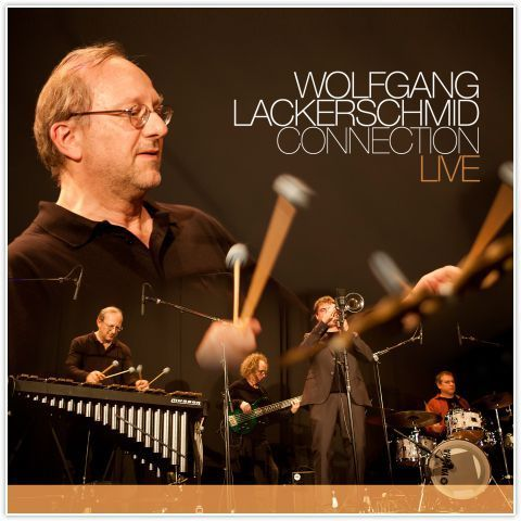Wolfgang Lackerschmid Connection - LIVE