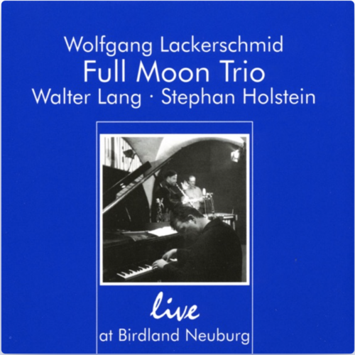 Full Moon Trio: Live at Birdland