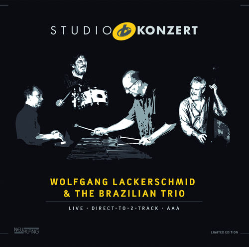 Wolfgang Lackerschmid & The Brazilian Trio: STUDIO KONZERT [180g Vinyl LIMITED EDITION] (SS)