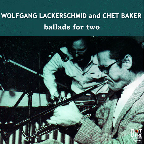 Lackerschmid/Baker - Ballads For Two VINYL (SS)